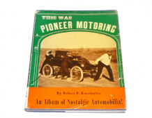 This Was Pioneer Motoring (Karolevitz 1968)